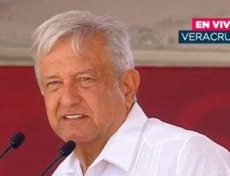 'Estamos trabajando para que haya justicia': López Obrador en Veracruz