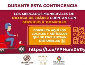 Mercados de Oaxaca de Juárez ofrecen servicio a domicilio durante la contingencia