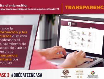 """Habilita Ayuntamiento de Oaxaca de Juárez micrositio """"Transparencia COVID-19"""""""
